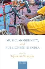 Music, Modernity, and Publicness in India