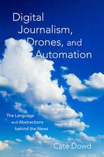 Digital Journalism, Drones, and Automation
