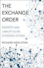 The Exchange Order: Property and Liability as an Economic System