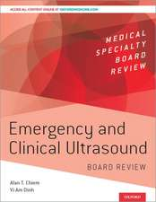 Emergency and Clinical Ultrasound Board Review