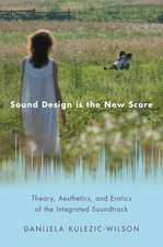 Sound Design is the New Score