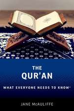 The Qur'an: What Everyone Needs to Know®