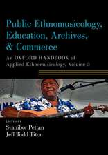 Public Ethnomusicology, Education, Archives, & Commerce