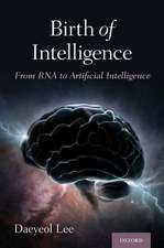 Birth of Intelligence: From RNA to Artificial Intelligence