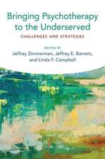Bringing Psychotherapy to the Underserved: Challenges and Strategies