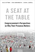 A Seat at the Table: Congresswomen's Perspectives on Why Their Presence Matters