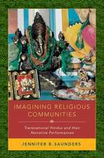 Imagining Religious Communities: Transnational Hindus and their Narrative Performances