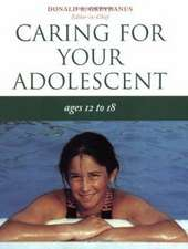 Caring for Your Adolescent: Ages 12 to 18