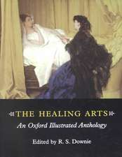 The Healing Arts: An Oxford Illustrated Anthology