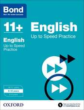 Bond 11+: English: Up to Speed Papers: 9-10 years