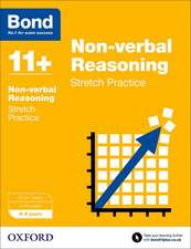 Bond 11+: Non-verbal Reasoning: Stretch Papers: 8-9 years