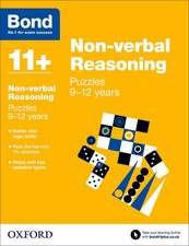 Bond 11+: Non-verbal Reasoning: Puzzles: 9-12 years