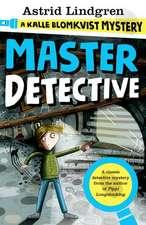 A Kalle Blomkvist Mystery: Master Detective