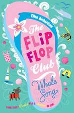 The Flip-Flop Club 2. Whale Song
