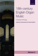 18th-century English Organ Music, Volume 3: A graded anthology