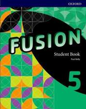 Fusion: Level 5: Student Book