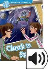 Oxford Read and Imagine: Level 1: Clunk in Space Audio Pack