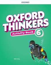Oxford Thinkers: Level 6: Activity Book