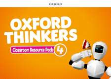 Oxford Thinkers: Level 4: Classroom Resource Pack