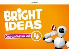 Bright Ideas: Level 4: Classroom Resource Pack: Inspire curiosity, inspire achievement.