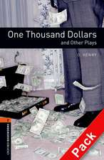Oxford Bookworms Library: Level 2:: One Thousand Dollars and Other Plays audio CD pack