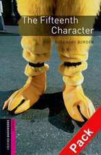 Oxford Bookworms Library: Starter: The Fifteenth Character Audio CD Pack