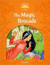 Classic Tales Second Edition: Level 5: The Magic Brocade