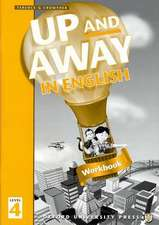 Up and Away in English: 4: Workbook