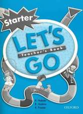 Let's Go: Starter Level: Teacher's Book