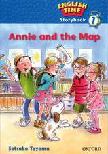 English Time 1: Storybook: Annie and the Map