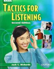 Tactics for Listening: Basic Tactics for Listening: Student Book