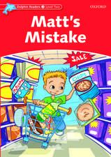 Dolphin Readers Level 2: Matt's Mistake