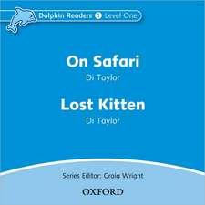 Dolphin Readers: Level 1: On Safari & Lost Kitten Audio CD