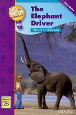 Up and Away Readers: Level 2: The Elephant Driver