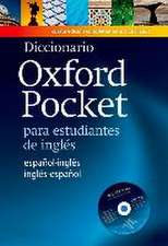 Diccionario Oxford Pocket para estudiantes de inglés: Revised edition of this bilingual dictionary specifically written for Spanish learners of English