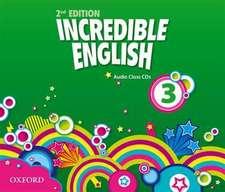 Incredible English: 3: Class Audio CDs (3 Discs)
