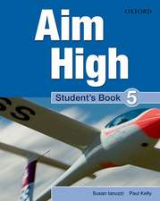 Aim High Level 5 Student's Book: A new secondary course which helps students become successful, independent language learners.