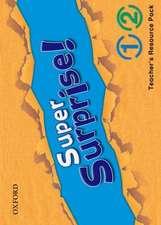 Super Surprise!: 1-2: Teacher's Resource Pack