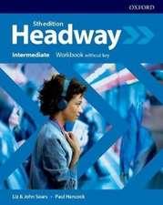 Headway: Intermediate: Workbook without key