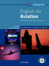 Express Series English for Aviation: for Pilots and Air Traffic Controllers