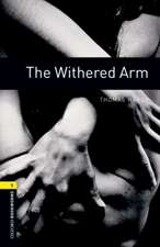 Oxford Bookworms Library: Level 1:: The Withered Arm Audio Pack
