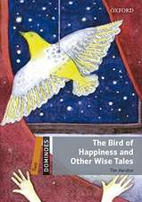 Dominoes: Two: The Bird of Happiness and Other Wise Tales Audio Pack