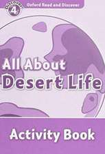 Oxford Read and Discover: Level 4: All About Desert Life Activity Book