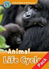 Oxford Read and Discover: Level 5: Animal Life Cycles Audio CD Pack
