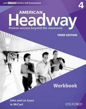 American Headway: Four: Workbook with iChecker: Proven Success beyond the classroom