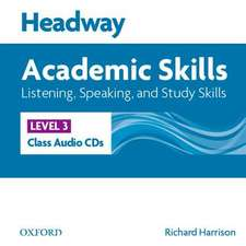 Headway Academic Skills: 3: Listening, Speaking, and Study Skills Class Audio CDs (3)
