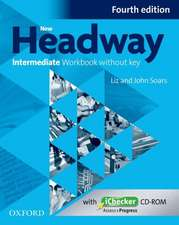 New Headway: Intermediate B1: Workbook + iChecker without Key: The world's most trusted English course