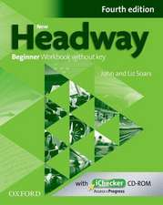 New Headway: Beginner A1: Workbook + iChecker without Key: The world's most trusted English course
