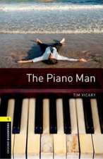 Oxford Bookworms Library: Level 1:: The Piano Man audio CD pack