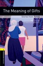 Oxford Bookworms Library: Level 1:: The Meaning of Gifts: Stories from Turkey